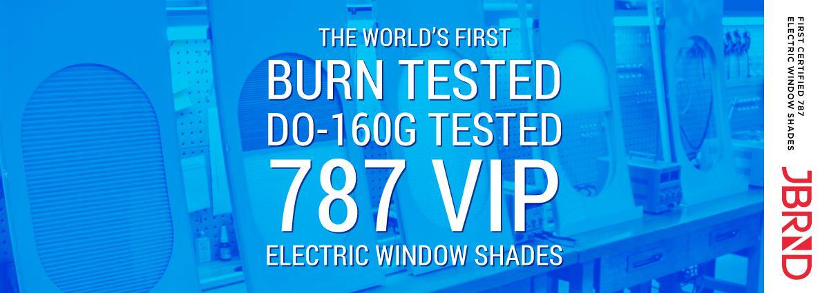 DO-160 tested 787 VIP Shades