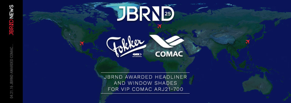 JBRND Awarded COMAC Headliner & Window Shades