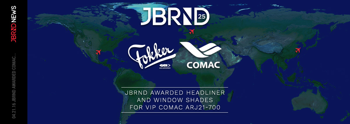 JBRND Awarded COMAC Headliner & Window Shades